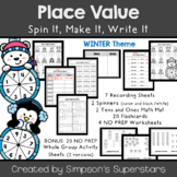 Place Value: Spin It, Make It, Write It (Winter version)