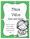 Place Value Spin and Solve