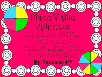 Place Value Spinners- Building Numbers and Understanding