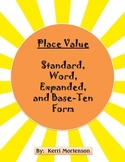 Place Value- Standard, Expanded, Word, Base-Ten Form