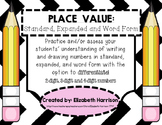 Place Value: Standard, Expanded and Word Form (2, 3 and 4-