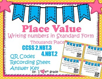 Place Value  Standard Form SCOOT Game  QR Codes CCSS 2.NBT.A.3 & 4.NBT.A.2