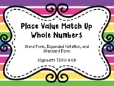 Place Value- Standard Form, Word Form and Expanded Notation