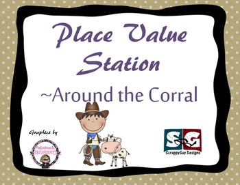 Place Value Station Game - Around the Corral - Differentiated Math Game