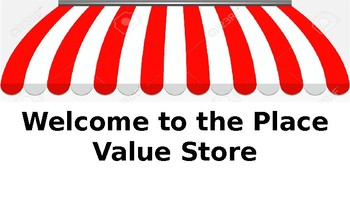 Place Value Store