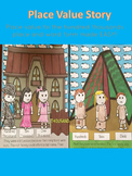 Place Value Story