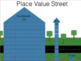 Place Value Street