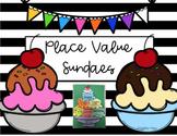 Place Value Sundaes