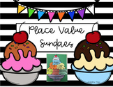 Place Value Sundaes