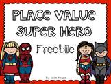 Place Value Super Hero Freebie