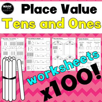 TENS AND ONES place value worksheets x 100