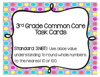 Place Value Task Cards 3.NBT.1 Common Core