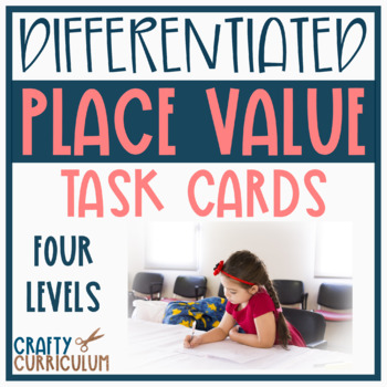 Place Value Task Cards 4 Different Levels!