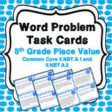 5th Grade Place Value Task Cards {5.NBT.1, 5.NBT.2}
