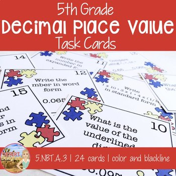 Decimal Place Value Task Cards - 5th Grade CCSS