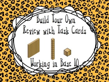 Place Value Task Cards- Build Your Own Review