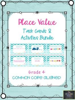 Place Value Task Cards & Activities Bundle
