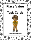Place Value Task Cards Common Core Aligned Grade 4