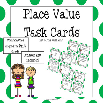 Place Value Task Cards-Common Core Aligned for 2nd Grade