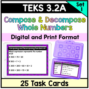 Place Value Task Cards (Composing and Decomposing Numbers) TEKS 3.2(A)