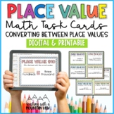 Place Value Task Cards { Converting between Place Values }