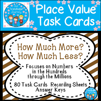 Place Value Task Cards  How Much More?  How Much Less?