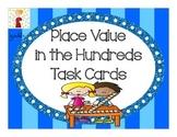 Place Value Task Cards (Hundreds Place)