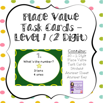 Place Value Task Cards - Level 1 (2 Digits)