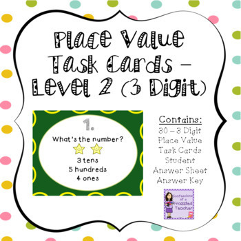 Place Value Task Cards - Level 2 (3 Digits)