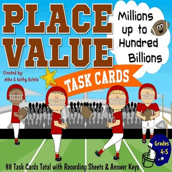 Place Value Task Cards {Millions up to Hundred Billions}