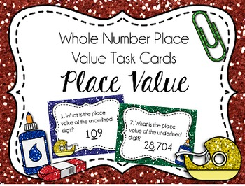 Place Value Task Cards: Place Value, Whole Numbers
