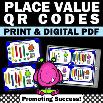 1st Grade Place Value Task Cards, Base Ten Blocks Game, QR Codes Math
