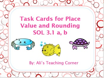 Place Value Task Cards SOL 3.1 a, b