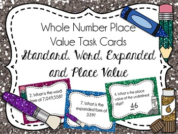 Place Value Task Cards: Standard/Expanded/Word Form Variety, Whole Numbers