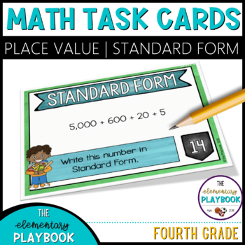Standard Form Task Cards (4th Grade) Place Value