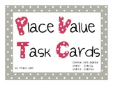 Place Value Task Cards (TJ)