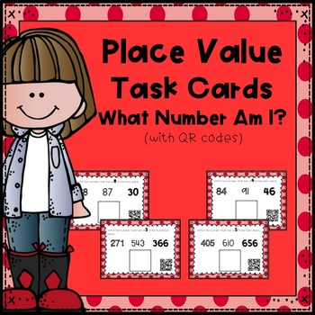 Place Value Task Cards:  What Number Am I?