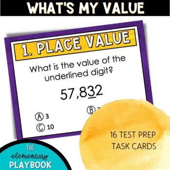 Place Value Task Cards: What's My Value? (4th Grade)