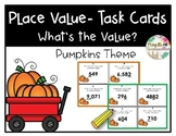 Place Value Task Cards- Whats the Value (Pumpkins/Fall)