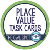 Place Value Task Cards - Whole Numbers through the Millions Test Prep