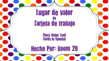 Place Value Task Cards in Spanish