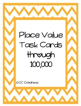 Place Value Task Cards through 100,000