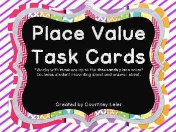 Place Value Task Cards - up to the 1,000s place