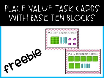 Place Value Task Cards with Base Ten Blocks
