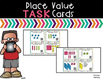 Place Value Task Cards with QR Codes