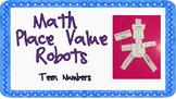 Place Value Teen Number Robots ACARA C2C CCSS