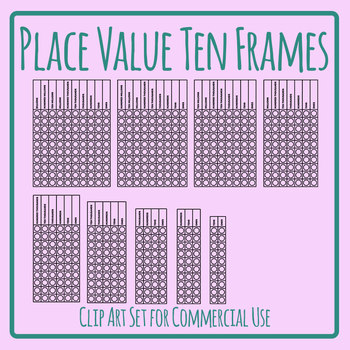 Place Value Ten Frames Vertical Templates Clip Art Set Commercial Use