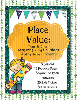 Place Value: Tens & Ones, Comparing 2-Digit Numbers, and Adding 2-Digit Numbers