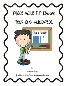 Place Value-Tens and Hundreds Flip Book