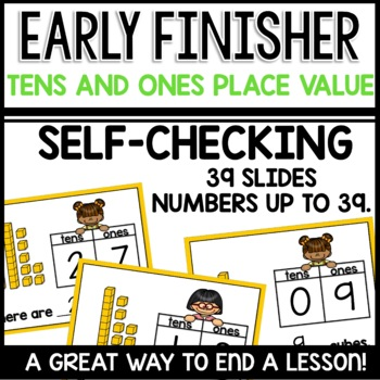 Place Value (Tens and Ones) Early Finisher PPT